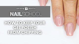 Download YN NAIL SCHOOL - HOW TO KEEP YOUR GEL POLISH FROM CHIPPING Video
