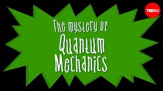 Download Particles and waves: The central mystery of quantum mechanics - Chad Orzel Video