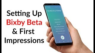 Download Setting Up Bixby Beta & First Impressions Video