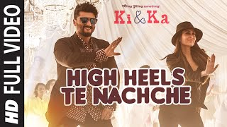 Download High Heels Te Nachche FULL VIDEO Song | KI & KA | Meet Bros ft.Jaz Dhami | Yo Yo Honey Singh Video