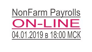 Download Торговля на NonFarm Payrolls On-Line (04.01.2019) Video