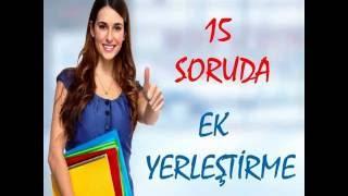 Download 15 SORUDA EK YERLEŞTİRME NASIL YAPILIR? Video