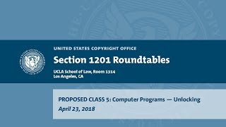 Download Seventh Triennial Section 1201 Rulemaking Hearings: Los Angeles, CA (April 23, 2018) - Prop. Class 5 Video