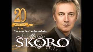 Download Miroslav Škoro - Da Sam Imo' Šaku Dukata Video