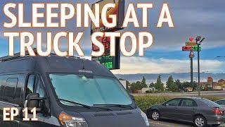 Download Sleeping at Flying J Truck Stop | EP 11 Camper Van Life Video