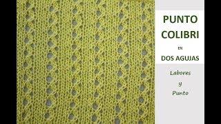 Download Como tejer el punto colibrí en dos agujas- Labores y Punto Video
