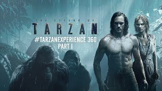 Download The Legend of Tarzan - #TarzanExperience 360 Part 1 Video