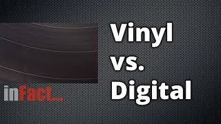 Download inFact: Vinyl vs Digital Video