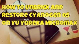 Download [FIXED!!]How to UNBRICK YU YUREKA Phone Video