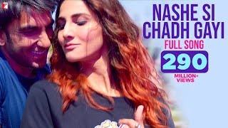 Download Nashe Si Chadh Gayi | Full Song | Befikre | Ranveer Singh | Vaani Kapoor | Arijit Singh Video