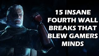 Download 15 Insane Fourth Wall Breaks That BLEW Gamers Minds Video