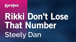 Download Karaoke Rikki Don't Lose That Number - Steely Dan * Video