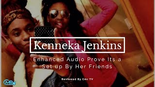 Download Latest Update: Kenneka Jenkins Enhanced Audio Prove Her Freinds Knew What Happen To Her Video