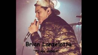 Download Brian Lanzelotta 2016 - Ya me enteré Video