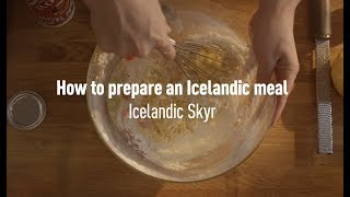 Download How to prepare an Icelandic meal: Icelandic Skyr Video