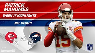 Download Every Play from Patrick Mahomes on His NFL Debut! | Chiefs vs. Broncos | Wk 17 Player Highlights Video