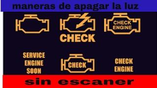 Download 3 maneras de apagar la luz CHECK ENGINE sin scanner FACILMENTE! Video