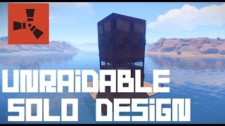 Download RUST: Unraidable Solo Base Video
