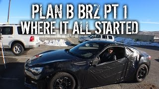 Download Plan B BRZ Pt 1 - Where It All Started Video
