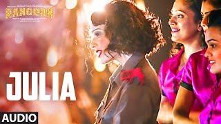 Download Julia Full Audio Song | Rangoon | Saif Ali Khan, Kangana Ranaut, Shahid Kapoor | T-Series Video