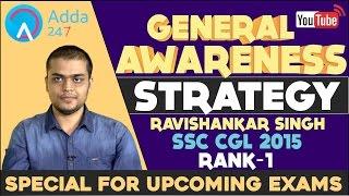 Download General Awareness Strategy by RaviShankar Singh SSC CGL 2015 Rank No.1 Video