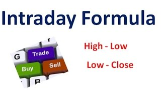 Download Intraday Simple trading formula (High- Low) (Low - Close) Video