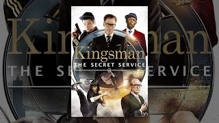 Download Kingsman: The Secret Service Video