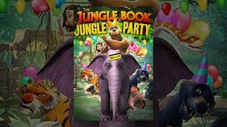 Download The Jungle Book - Jungle Party Video