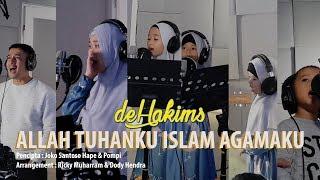 Download deHakims - Allah Tuhanku Islam Agamaku (recording version) Video