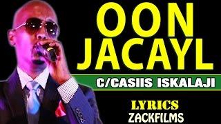Download CABDICASIIS ISKALAAJI┇OON JACAYL ᴴᴰ┇LYRICS © 2018 Video