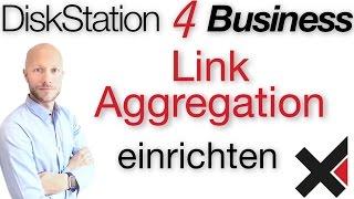 Download DiskStation 4 Business Link Aggregation LAG, BOND einrichten Video