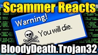 Download Scammer Reacts To BloodyDeath.Trojan32.EXE | Tech Support Scammers EXPOSED! Video