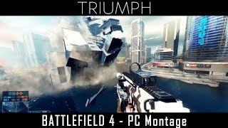 Download Battlefield 4: PC Montage ″Triumph″ by Xerator11 Video