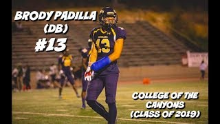 Download Brody Padilla Official JUCO Highlights #13 || College of the Canyons (Class of 2019) Video