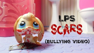 Download LPS: Scars (bullying video) Video