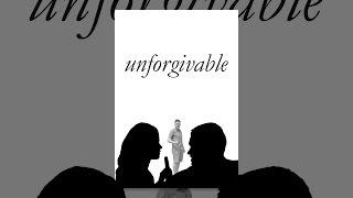 Download Unforgivable Video