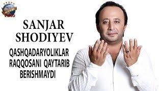 Download Sanjar Shodiyev - Qashqadaryoliklar raqqosani qaytarib berishmaydi Video