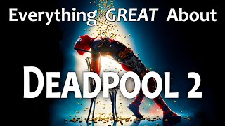 Download Everything GREAT About Deadpool 2! Video