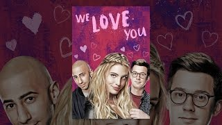 Download We Love You Video