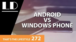 Download Android VS Windows Phone! The Switch! | TTL 272 Video