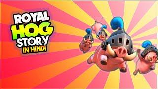 Download ″ROYAL HOG″ Story of Royal Hog in Hindi | Clash Stories in Hindi Episode - 51 Video