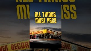 Download All Things Must Pass Video