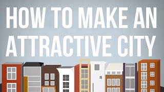 Download How to Make an Attractive City Video