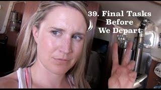 Download 38. Sailing S/V Lazy Gecko - Final Tasks Before We Depart Video