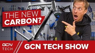 Download Is This The New Carbon Fibre?   GCN Tech Show Ep. 38 Video
