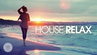 Download House Relax ✭ Spring Summer Mix Video