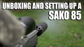 Download Unboxing and setting up a Sako 85 Video