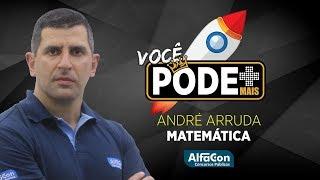Download Aula de Exercícios de Matemática - Ao Vivo - Prof. André Arruda - Você Pode Mais - AlfaCon Video