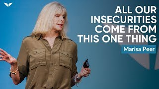 Download Why All Our Insecurities Come From This One Thing | Marisa Peer Video