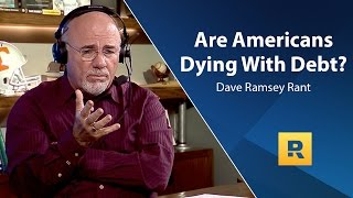 Download Are Americans Dying With Debt? - Dave Ramsey Rant Video